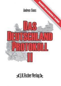 Das Deuschlandprotokoll II